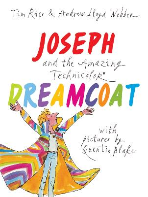 Joseph and the Amazing Technicolor Dreamcoat by Andrew Lloyd Webber