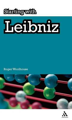 Starting with Leibniz by Roger Woolhouse
