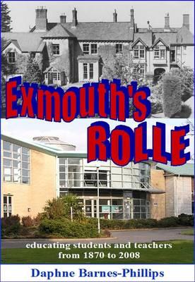 Exmouth's Rolle by Joyce Barnes