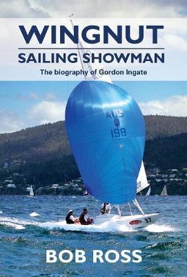 Wingnut: Sailing Showman by Bob Ross
