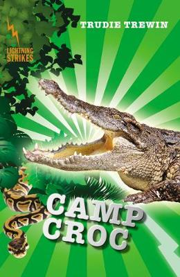Lightning Strikes: Camp Croc by Trudie Trewin