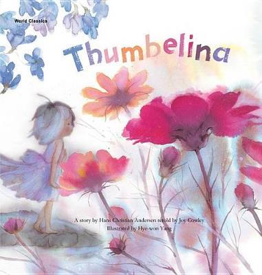 Thumbelina by Joy Cowley