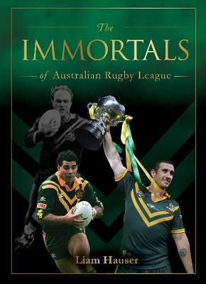 The Immortals of Australian Rugby League book