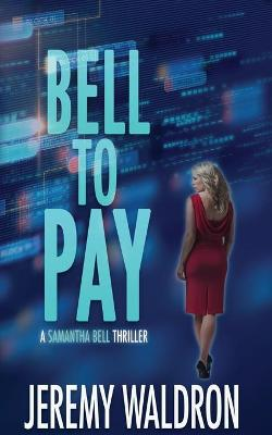 Bell to Pay by Jeremy Waldron