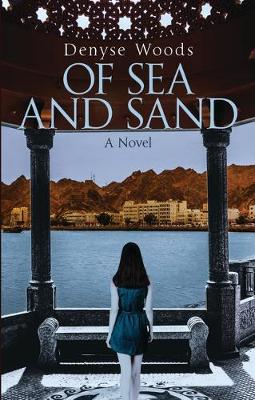 Of Sea and Sand by Denyse Woods