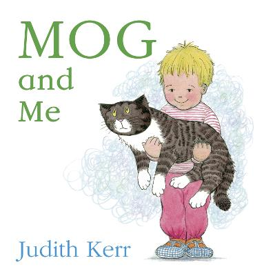 Mog and Me board book by Judith Kerr