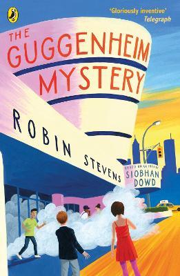 The Guggenheim Mystery by Robin Stevens