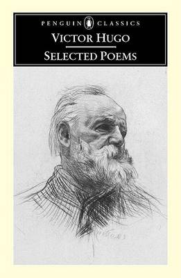 Victor Hugo: Selected Poems / Translated and with an Introduction by Brooks Haxton. by Victor Hugo