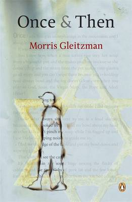 Once And Then by Morris Gleitzman