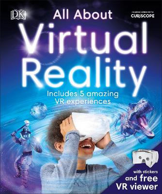 All About Virtual Reality by DK