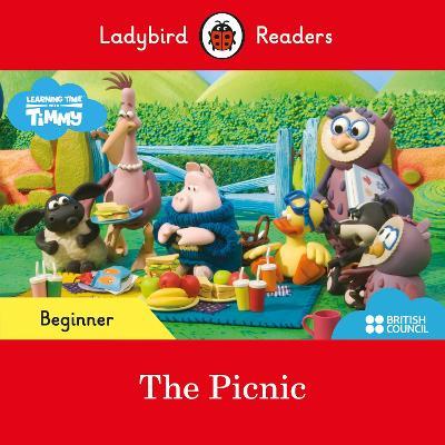 Ladybird Readers Beginner Level - Timmy Time: The Picnic (ELT Graded Reader) book