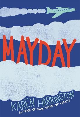 Mayday by Karen Harrington