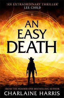 An Easy Death: the Gunnie Rose series by Charlaine Harris