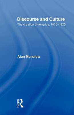 Discourse and Culture by Alun Munslow