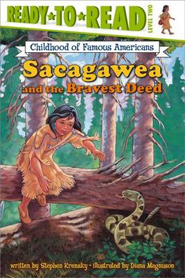 Sacagawea and the Bravest Deed by Dr Stephen Krensky