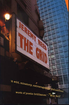 The Grid by Jeremy Reed