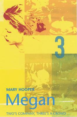 Megan 3 by Mary Hooper