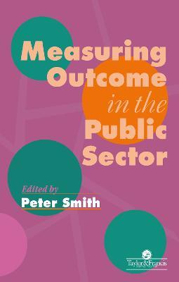 Measuring Outcome in the Public Sector book