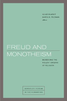 Freud and Monotheism by Gilad Sharvit