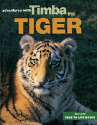 Adventures with Timba the Tiger book
