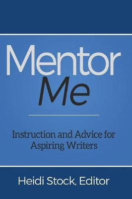 Mentor Me by Heidi Stock
