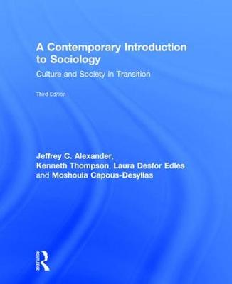 Contemporary Introduction to Sociology by Jeffrey C. Alexander