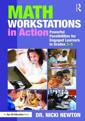 Math Workstations in Action by Nicki Newton