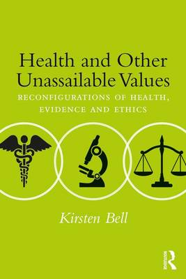 Health and Other Unassailable Values by Kirsten Bell