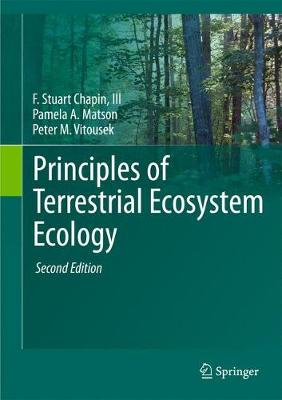 Principles of Terrestrial Ecosystem Ecology by Peter M. Vitousek