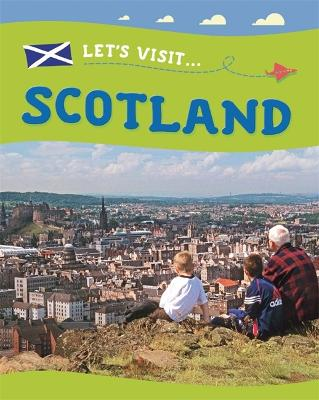Let's Visit: Scotland by Annabelle Lynch