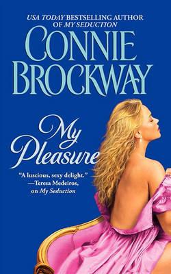 My Pleasure by Connie Brockway
