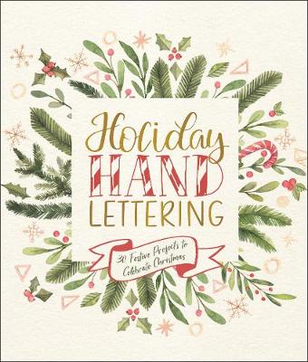 Holiday Hand Lettering by Lark Crafts