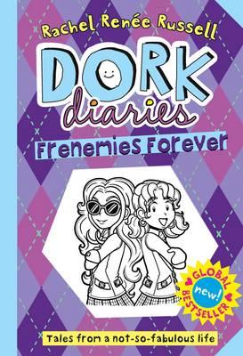 Dork Diaries: Frenemies Forever by Rachel Renee Russell