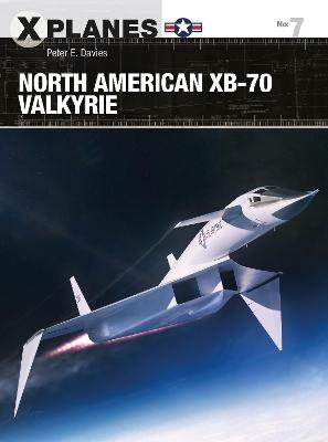 North American XB-70 Valkyrie by Peter E. Davies