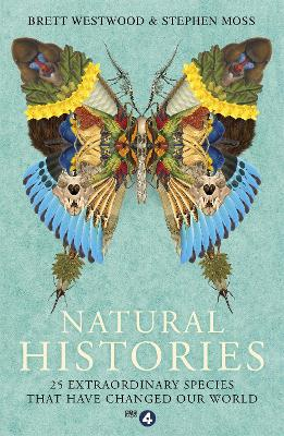 Natural Histories by Brett Westwood