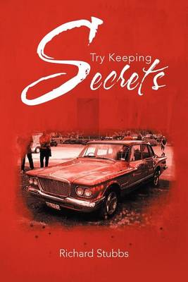 Try Keeping Secrets by Visiting Associate Professor Department of Political Science Richard Stubbs