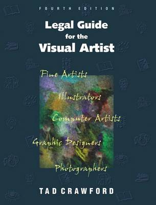 Legal Guide for the Visual Artist by Tad Crawford