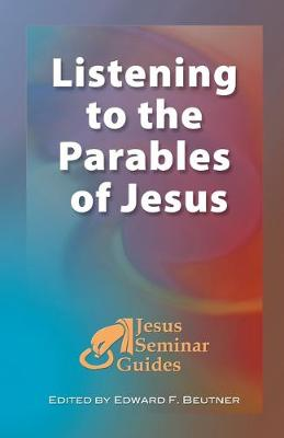 Listening to the Parables of Jesus by Robert W. Funk