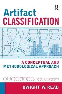 Artifact Classification by Dwight W. Read