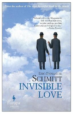 Invisible Love by Eric-Emmanuel Schmitt