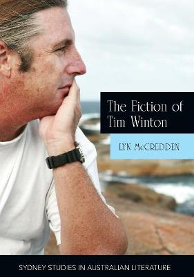 Fiction of Tim Winton: Earthed and Sacred by Lyn McCredden