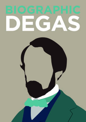 Degas by Katie Greenwood