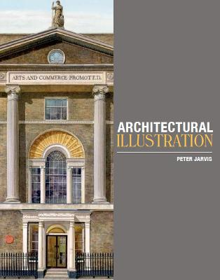 Architectural Illustration by Peter Jarvis