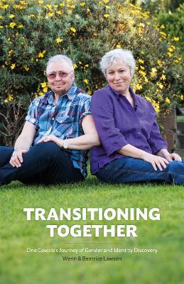 Transitioning Together by Wenn B. Lawson