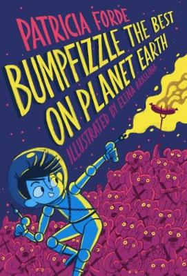 Bumpfizzle the Best on Planet Earth by Patricia Forde