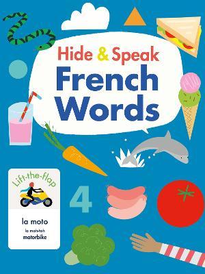 Hide & Speak French Words by Rudi Haig
