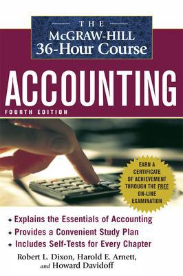 The McGraw-Hill 36-Hour Accounting Course, 4th Ed by Robert Dixon