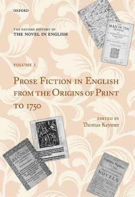 Oxford History of the Novel in English by Thomas Keymer