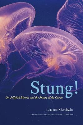 Stung! by Lisa-Ann Gershwin