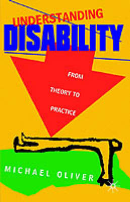 Understanding Disability by Michael Oliver
